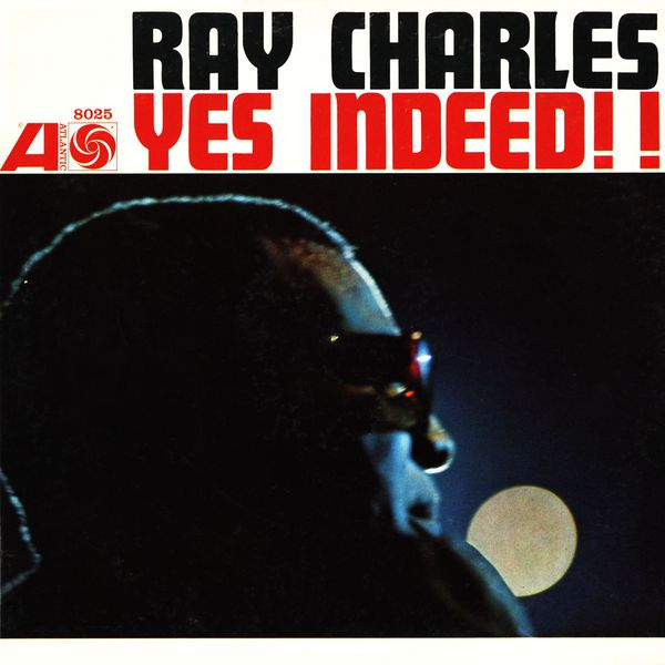Ray Charles - Yes Indeed ! (Édition Studio Masters)