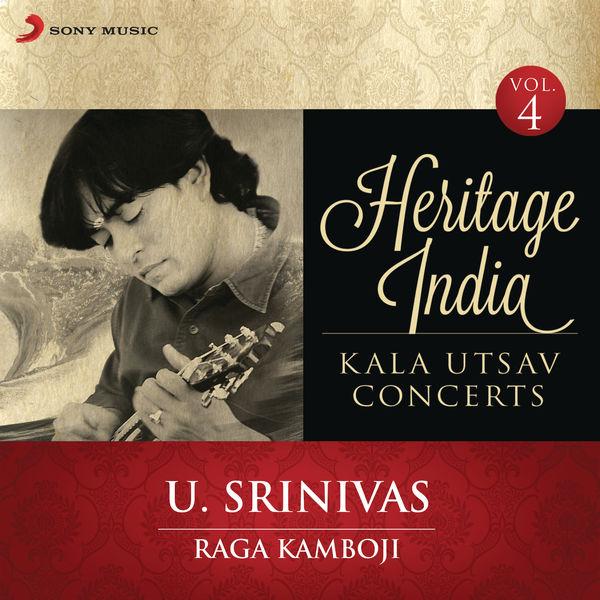 U. Srinivas - Heritage India (Kala Utsav Concerts, Vol. 4) [Live]