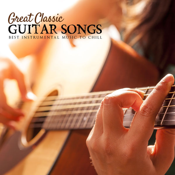 Great Classic Guitar Songs: Best Instrumental Music to Chill