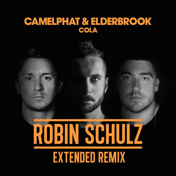 CamelPhat - Cola (Robin Schulz Extended Remix)