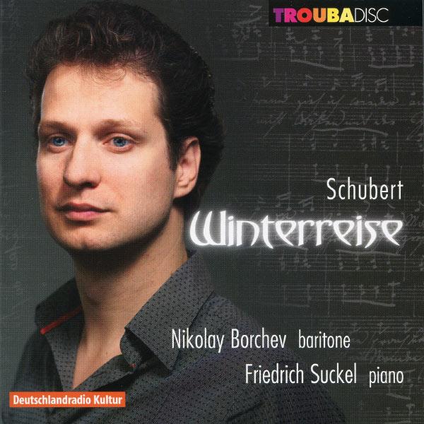 Friedrich Suckel - Schubert: Winterreise
