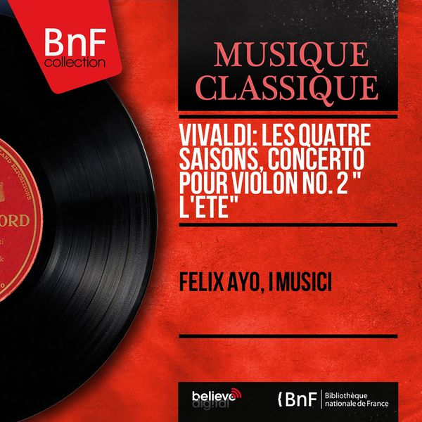 """Felix Ayo - Vivaldi: Les quatre saisons, Concerto pour violon No. 2 """" L'été"""" (Mono Version)"""