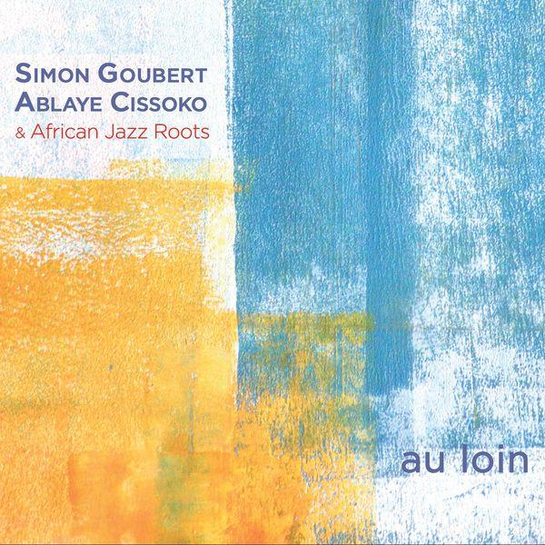 Simon Goubert - Au loin