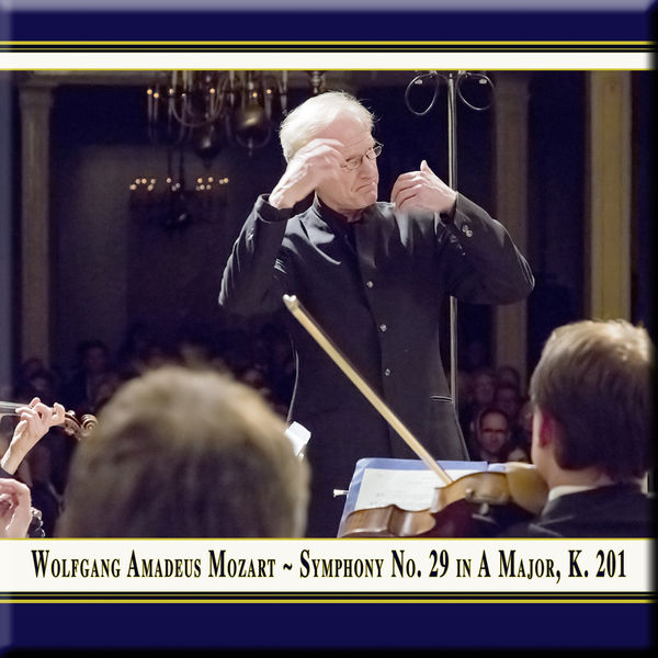 Mainz Chamber Orchestra - Mozart: Symphony No. 29 in A Major