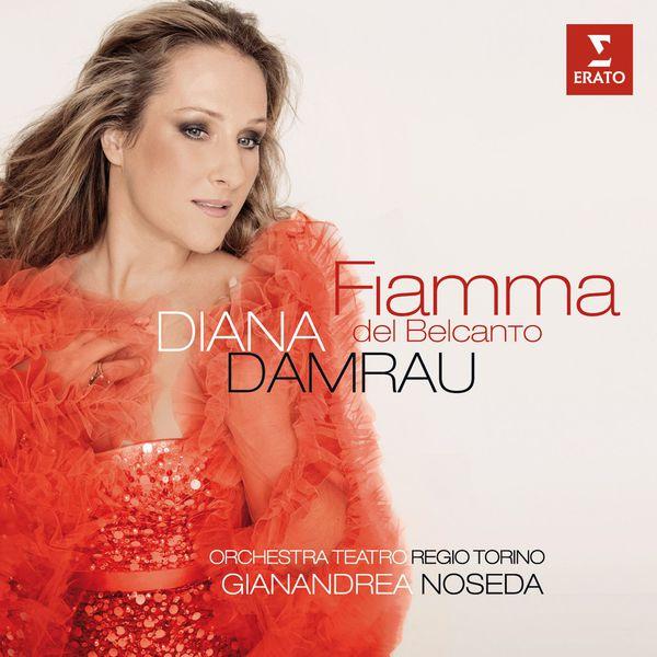 Diana Damrau - Fiamma del belcanto (Bellini, Verdi, Puccini, Donizetti...)