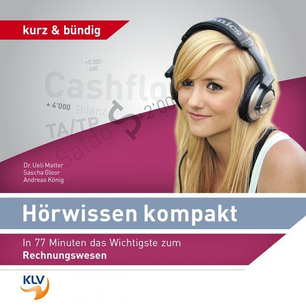 Dr. Ueli Matter - Hörwissen Kompakt - In 77 Minuten das Wichtigste zum Rechnungswesen