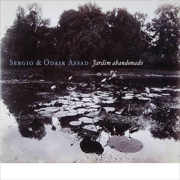 Sergio & Odair Assad - Jardim Abandonado