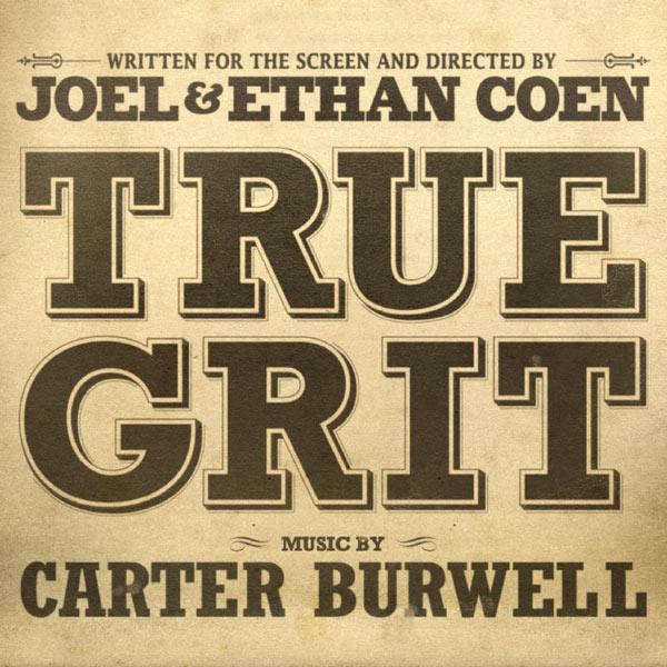 "Carter Burwell - Bande Originale du film ""True Grit"" (2011)"