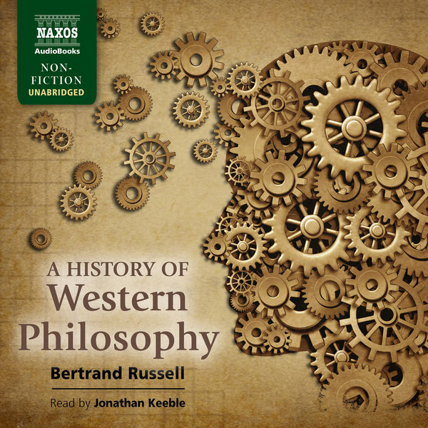 Jonathan Keeble - A History of Western Philosophy (Unabridged)