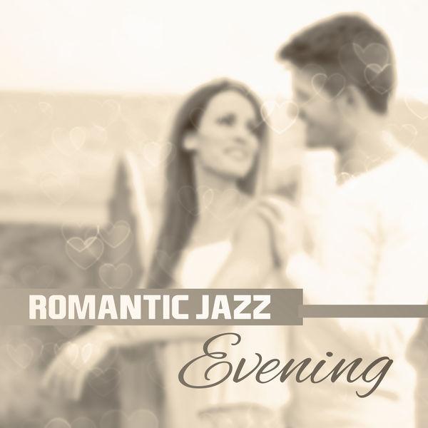 Romantic Jazz Evening – Romantic Jazz Waves, Erotic Vibes
