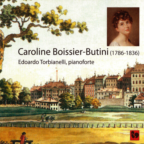 Caroline Boissier-Butini - Caroline Boissier-Butini : Œuvres pour pianoforte (Works for Pianoforte)