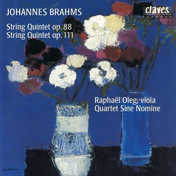 Raphaël Oleg - Brahms: String Quintets Op. 88 & Op. 111