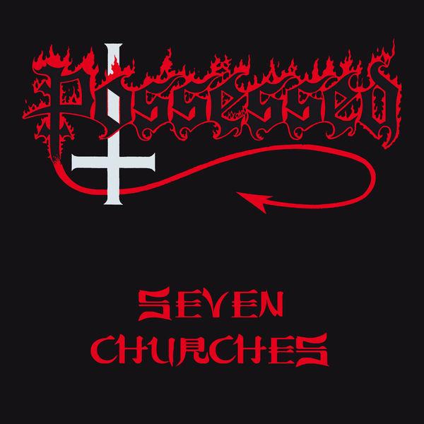 Possessed - Seven Churches