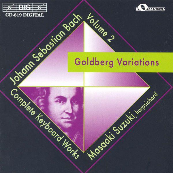 Masaaki Suzuki - BACH, J.S.: Goldberg Variations (Clavierubung IV, BWV 988)