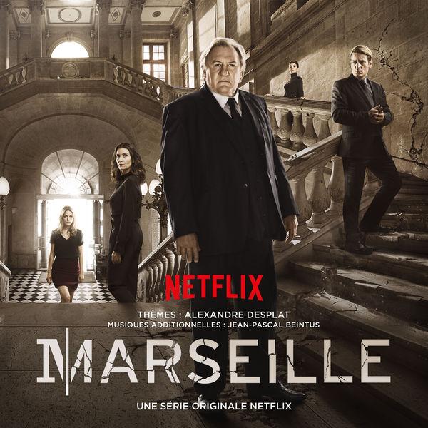 Alexandre Desplat - Marseille (A Netflix Original Series Soundtrack)
