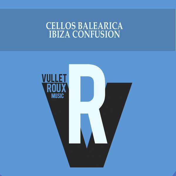 Cellos Balearica|Ibiza Confusion