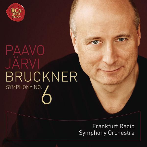 Paavo Järvi - Bruckner: Symphony No.6
