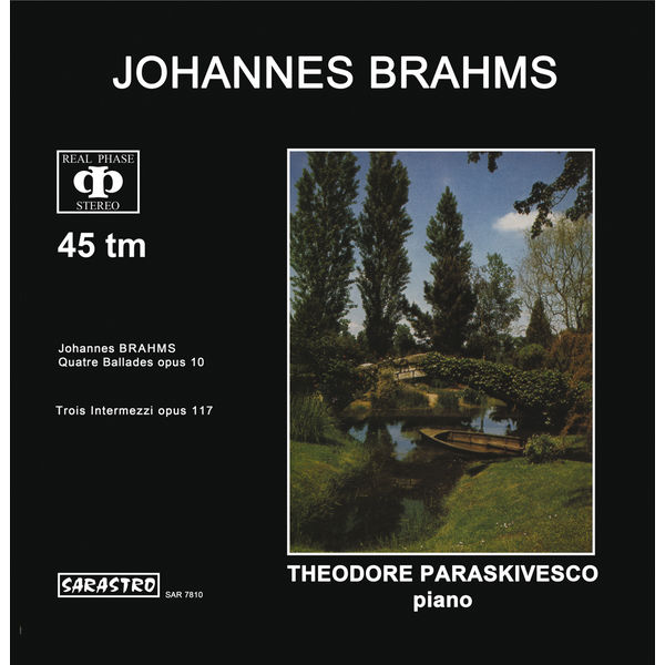Théodore Paraskivesco - Brahms: Quatre Ballades, Op. 10 - Trios Intermezzi, Op. 117