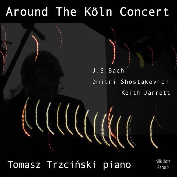 Tomasz Trzcinski - Around the Köln Concert, Vol. 2 (November 1, 2009)