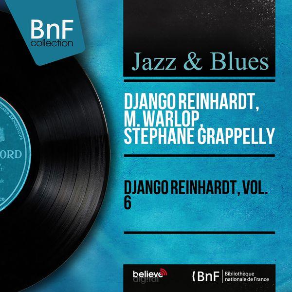 Django Reinhardt - Django Reinhardt, Vol. 6 (Mono Version)
