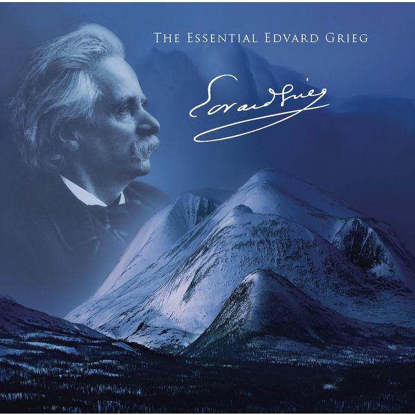 Edvard Grieg - The Essential Grieg