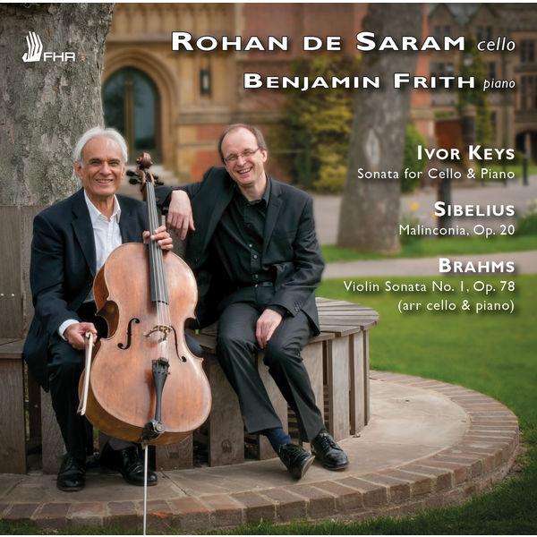 Rohan de Saram - Keys, Sibelius & Brahms: Works for Cello & Piano