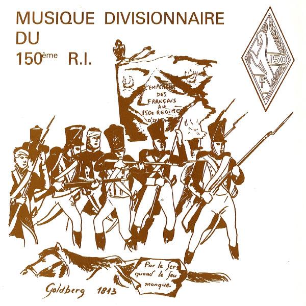 Divisionnaire du 150ème R.I. - Musique Divisionnaire du 150ème R.I.