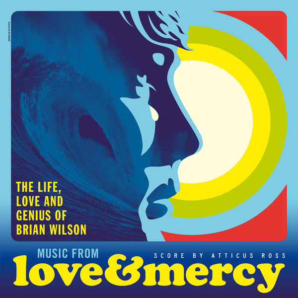 Various Artists - Love & Mercy – The Life, Love And Genius Of Brian Wilson