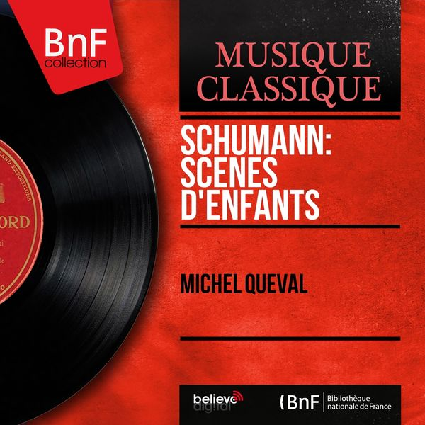 Michel Queval - Schumann: Scènes d'enfants (Mono Version)