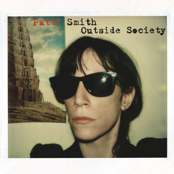 Patti Smith|Outside Society