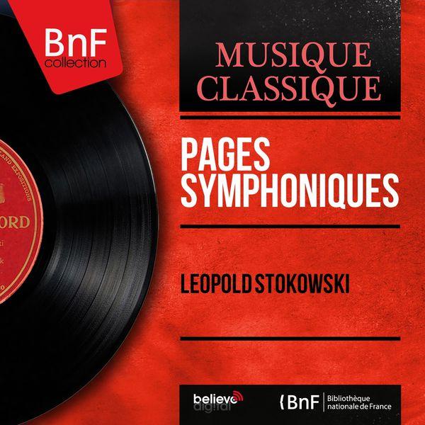 Léopold Stokowski - Pages symphoniques (Mono Version)