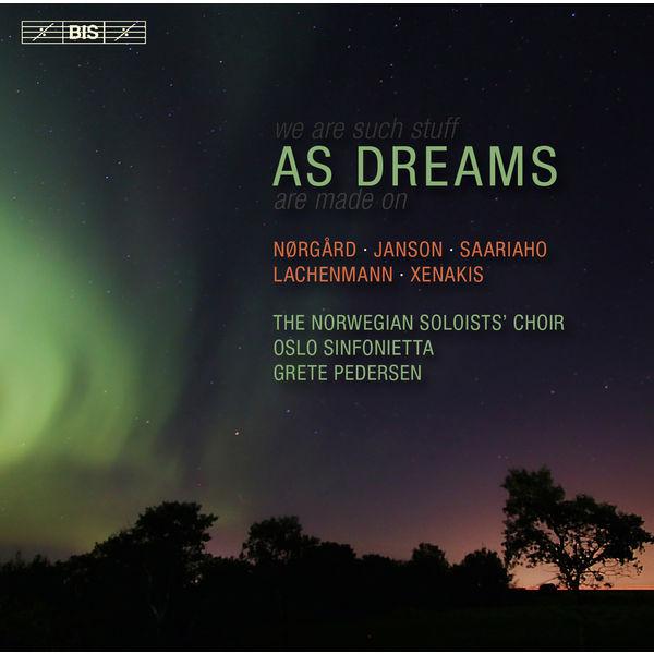 Grete Pedersen - As Dreams (Nørgard, Janson, Saariaho, Xenakis...)