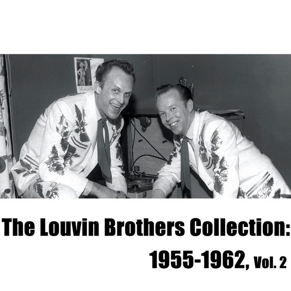 The Louvin Brothers - The Louvin Brothers Collection: 1955-1962, Vol. 2