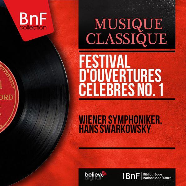 Wiener Symphoniker - Festival d'ouvertures célèbres No. 1 (Mono Version)