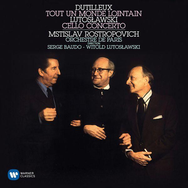 Mstislav Rostropovich - Dutilleux: Tout un monde lointain - Lutoslawski: Cello Concerto - Jolivet: Cello Concerto No. 2