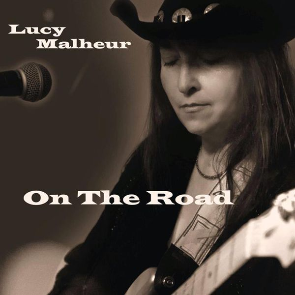 Lucy Malheur - On The Road