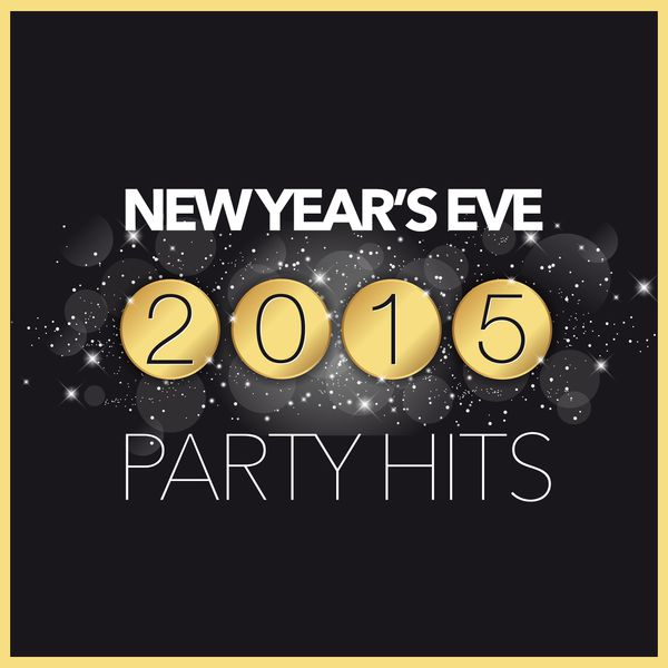 Various Artists - New Year's Eve 2015: Party Hits