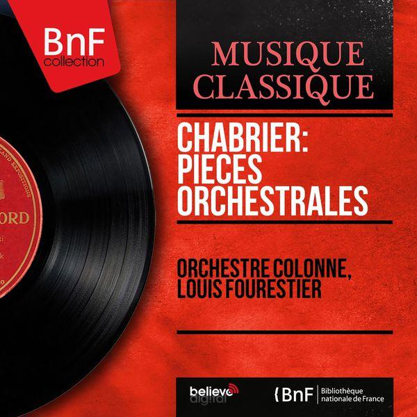 Orchestre Colonne - Chabrier: Pièces orchestrales (Mono Version)