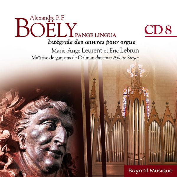 Marie-Ange Leurent - Boëly : Pange Lingua : Morceaux et Fantaisies pour l'orgue expressif. Florilège - Vol. 8