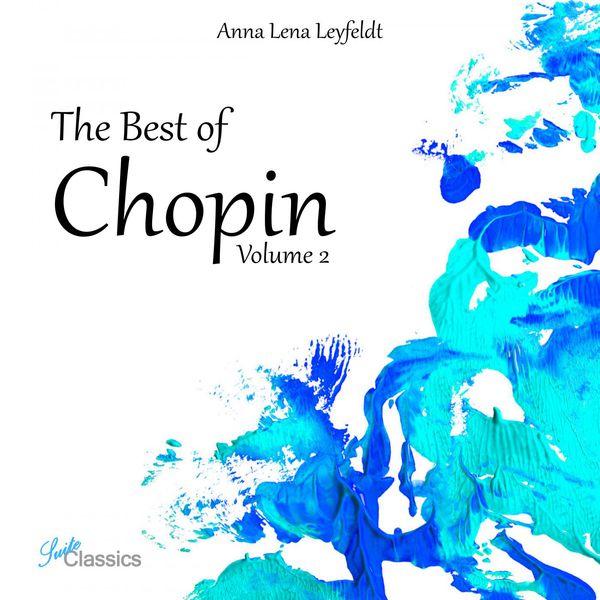 Anna Lena Leyfeldt - The Best of Chopin, Vol. 2