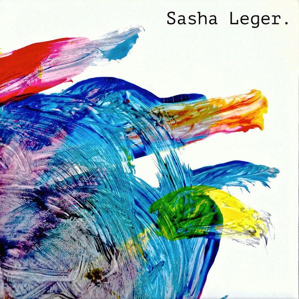 Sasha Leger - Sasha Leger