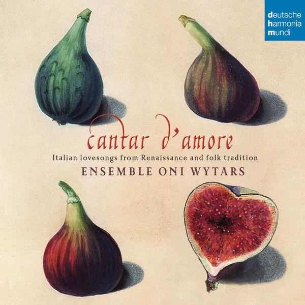 Ensemble Oni Wytars - Cantar d'amore