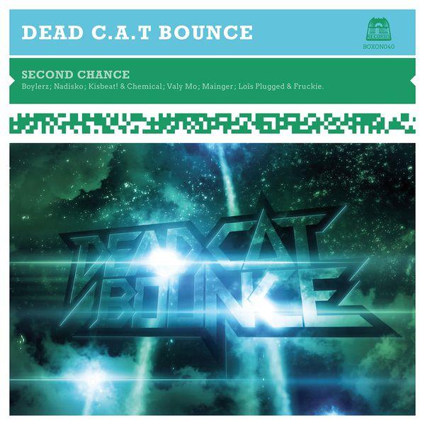 Dead C.A.T Bounce - Second Chance