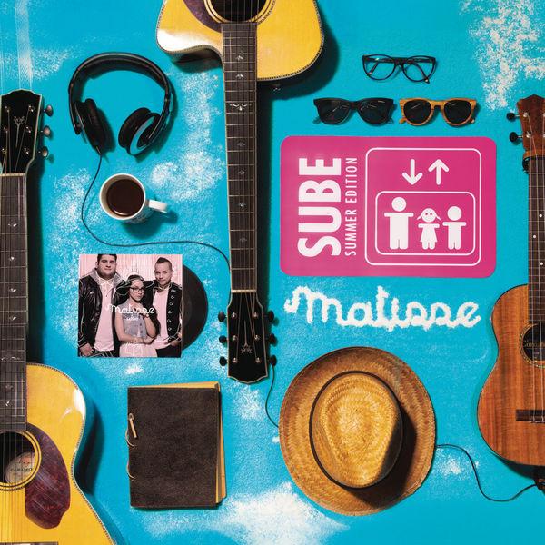 Matisse - Sube (Summer Edition)