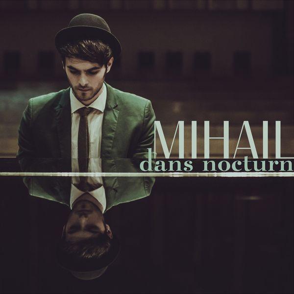 Mihail - Dans Nocturn