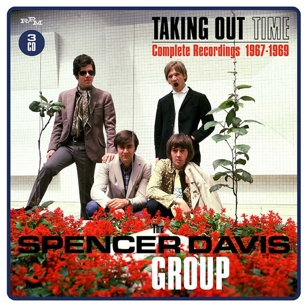 The Spencer Davis Group - Taking Time Out: Complete Recordings 1967-1969