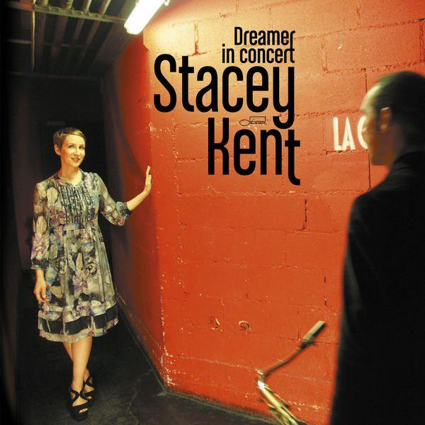 Stacey Kent - Dreamer in Concert