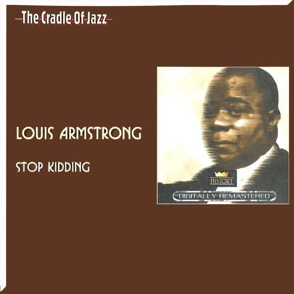 Louis Armstrong - The Cradle of Jazz - Louis Armstrong, Vol. 2