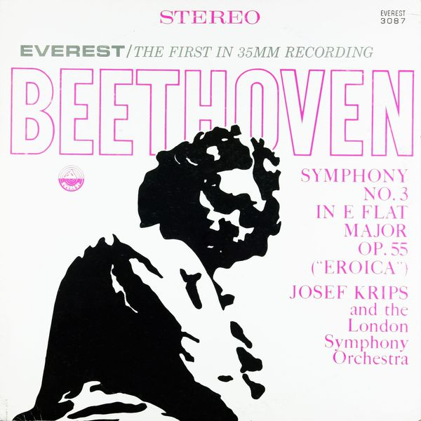 """London Symphony Orchestra - Beethoven: Symphony No. 3 in E-flat Major, Op. 55 """"Eroica"""" (Transferred from the Original Everest Records Master Tapes)"""