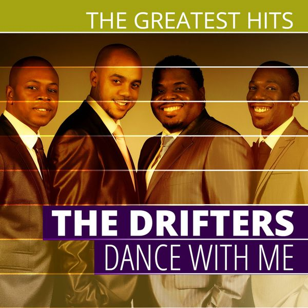 The Drifters - THE GREATEST HITS: The Drifters - Dance With Me